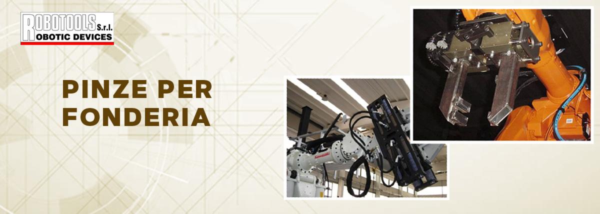 Pinze per fonderia Robotools Italia